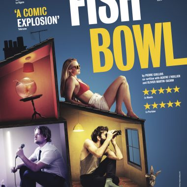 Ne dites plus Bigre… dites Fish Bowl